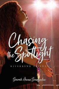 Riverbend Friends 4 - Chasing The Spotlight (Fiction)