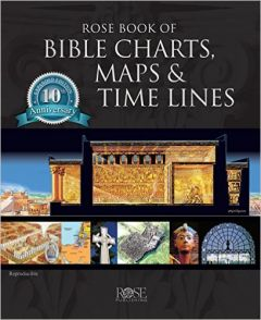 Rose Book of Bible Charts, Maps, and Time Lines-Vol.1