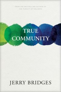 True Community: Biblical Practice of Koinonia