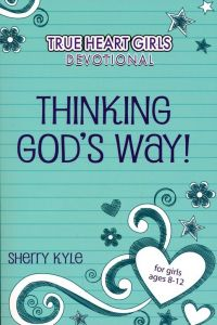 Thinking God's Way!  (For Age 8-12)