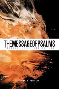 Message of Psalms: Premier Journaling Edition-Desert Wanderer Design