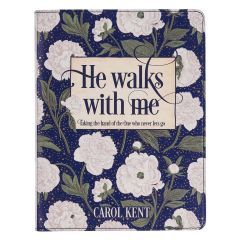 He Walks With Me Devotional Gift Book