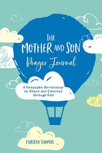 Journal-Prayer, Mother and Son