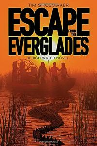 High Water Series 1 - Escape from The Everglades (Fiction)