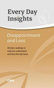 Every Day Insights:Disappointment & Loss