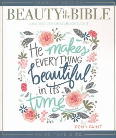 Beauty in the Bible Color Book 3: He Makes Everything Beautiful