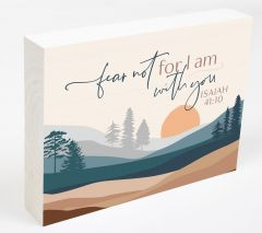 Word Block Table top: Fear Not For I Am With You, BHB0552