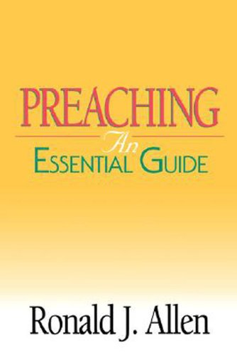Preaching: An Essential Guide