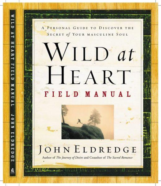 Wild At Heart - Field Manual