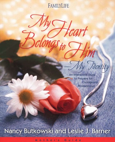 My Heart Belongs To Him - Mother's Guide