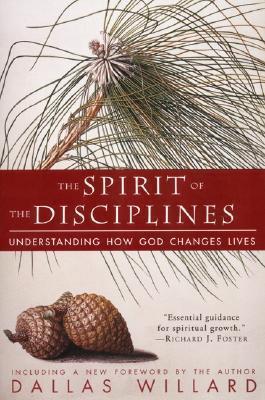 Spirit Of The Disciplines, The