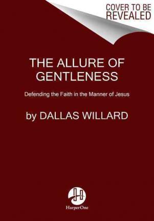 Allure of Gentleness, The