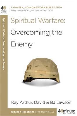 40 Minute Bible Study- Spiritual Warfare