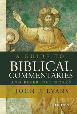 Guide to Biblical Commentaries and Reference Works, A