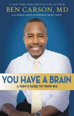 You Have a Brain