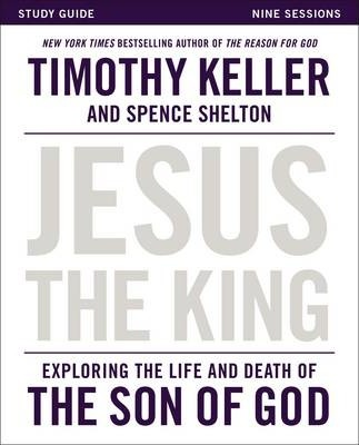 Jesus The King - Study Guide