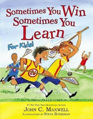 Sometimes You Win-Sometimes You Learn, For Kids