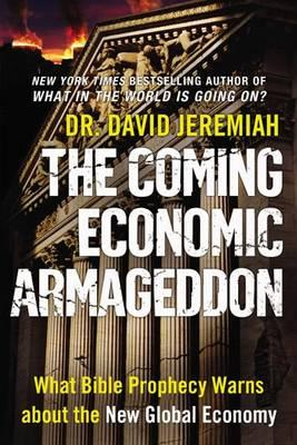 Coming Economic Armageddon, The