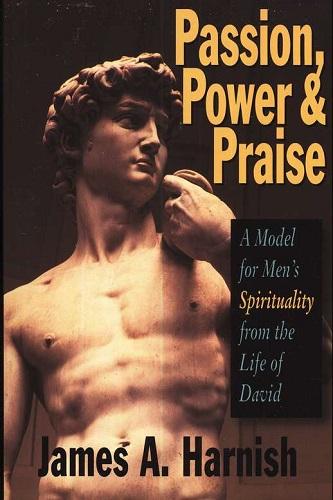 Passion, Power & Praise