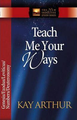 New Inductive Study Sr- Teach Me Your Ways