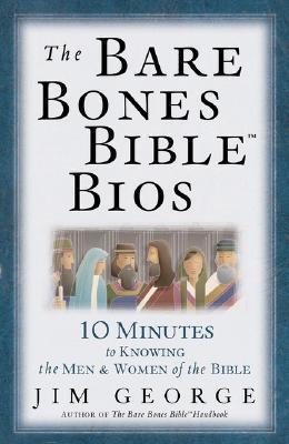 Bare Bones Bible Bios, The