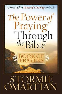 Power Of Praying Through The Bible, The - Book Of Prayers