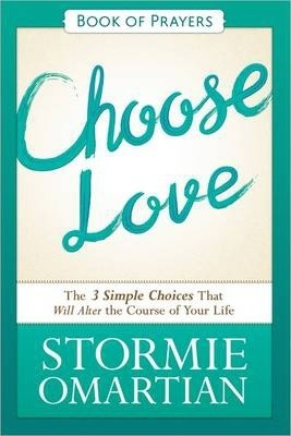 Choose Love-Book of Prayers
