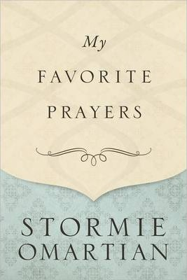 My Favorite Prayers