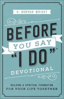 "Before You Say ""I Do"" Devotional"