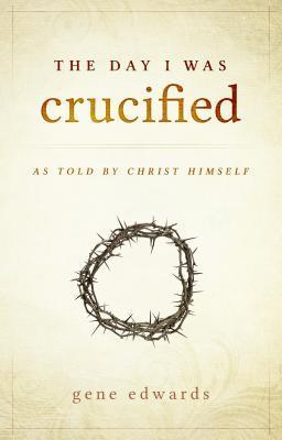 Day I was Crucified, The