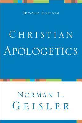 Christian Apologetics (2nd Edition)