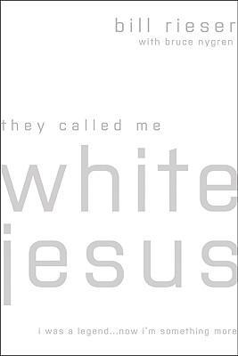 They Called Me White Jesus
