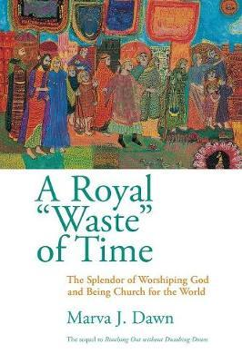 Royal Waste Of Time, A