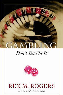 Gambling  :  Don't Bet On It