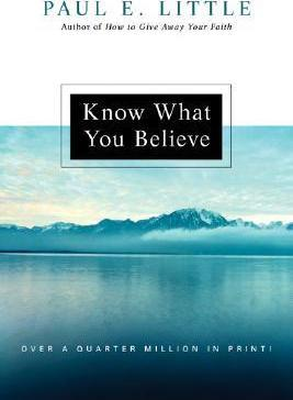 Know What You Believe (Paul Little)