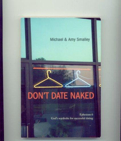 Don't Date Naked (Ephesians 6)