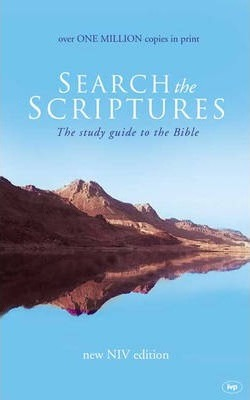 Search The Scriptures-  The Study Guide to the Bible (New NIV Edn)