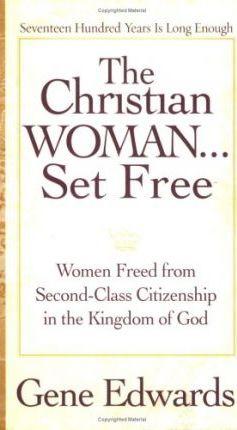 Christian Woman Set Free, The