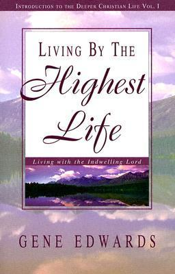 Living By The Highest Life
