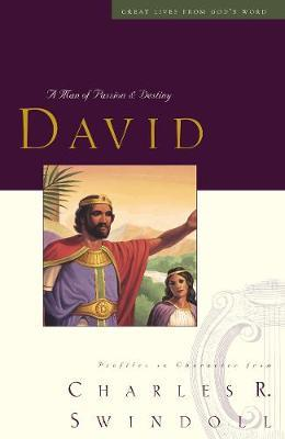 Great Lives Series: David, Man Of Passion And Destiny