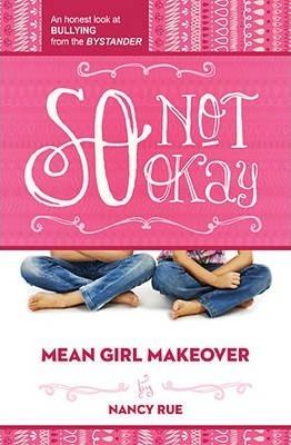 Mean Girl #1-So Not Okay (Fiction)