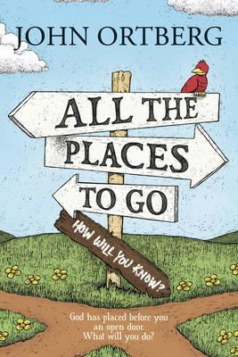 All the Places to Go...How Will You Know?