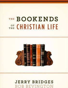Bookends Of The Christian Life, The