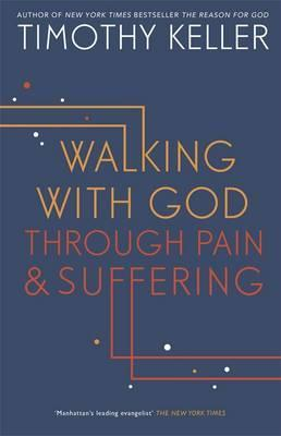 Walking With God Through Pain & Suffering (Softcover)