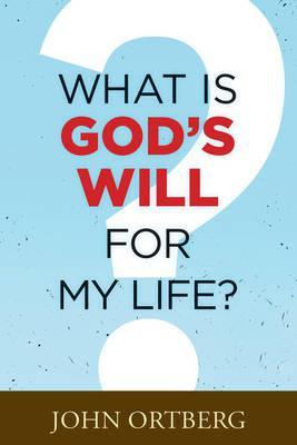 What Is God's Will for My Life? (Booklet)