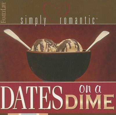 Simply Romantic - Dates On a Dime