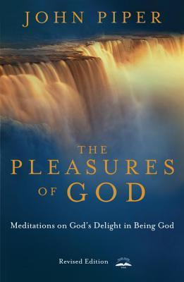 Pleasures of God, The