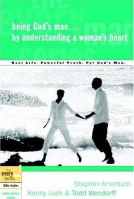 Everyman Series, The - Being God's Man by Understanding a Woman's Heart