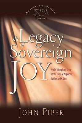 Legacy of Sovereign Joy, The
