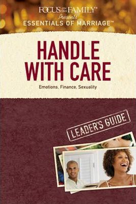 Handle with Care Leader's Guide